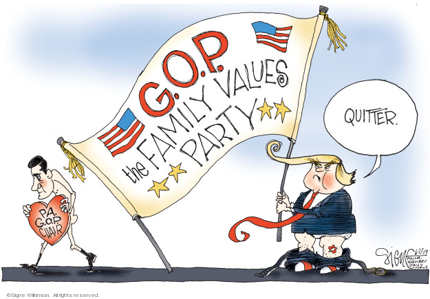 G.O.P. The Family Values Party. Quitter. PA G.O.P. Chair.