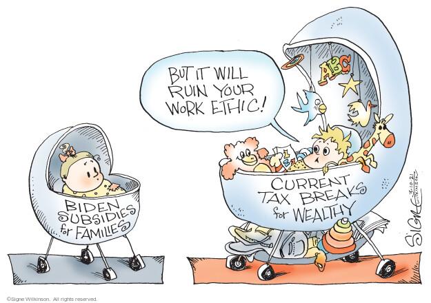 Signe Wilkinson  Signe Wilkinson's Editorial Cartoons 2021-03-10 tax