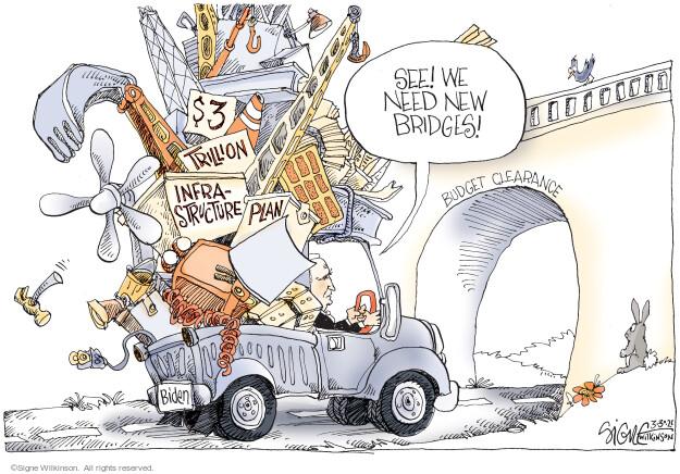 Signe Wilkinson  Signe Wilkinson's Editorial Cartoons 2021-03-30 infrastructure plan