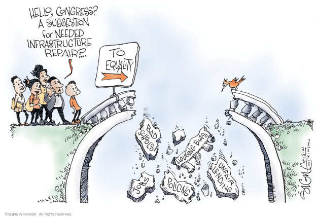 Signe Wilkinson  Signe Wilkinson's Editorial Cartoons 2021-04-15 infrastructure