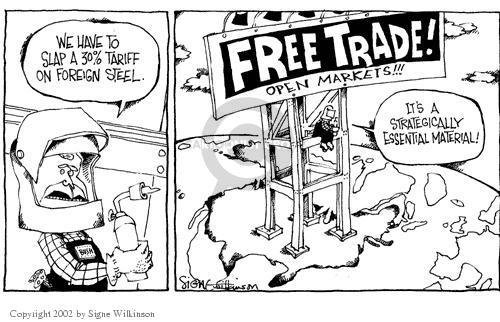 Signe Wilkinson  Signe Wilkinson's Editorial Cartoons 2002-03-08 tariff