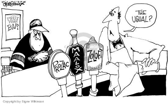 Philly Phan Bar.  Prozac.  Maalox.  Zoloft.  The usual?