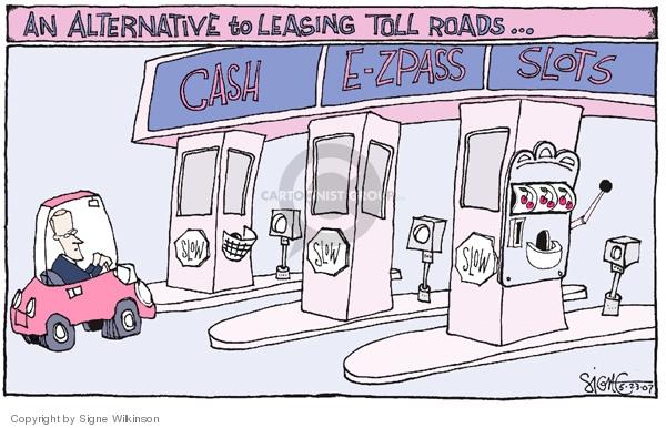 Cartoonist Signe Wilkinson  Signe Wilkinson's Editorial Cartoons 2007-05-23 highway