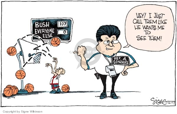 W.  Bush.  Everyone Else.  Ref. A. Gonzales.  Hey!  I just call them like he wants me to see them!