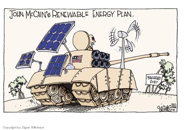 John McCains renewable energy plan…Baghdad 2087.