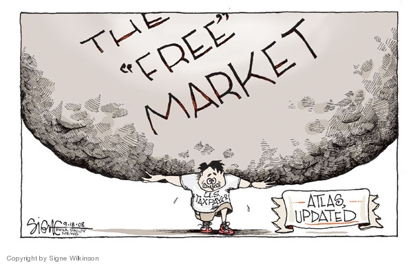 Signe Wilkinson  Signe Wilkinson's Editorial Cartoons 2008-09-18 free market
