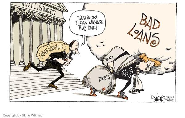 Signe Wilkinson  Signe Wilkinson's Editorial Cartoons 2008-09-24 financial crisis