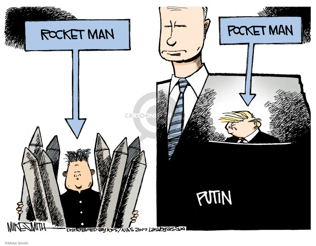 Rocket Man. Pocket Man. Putin.