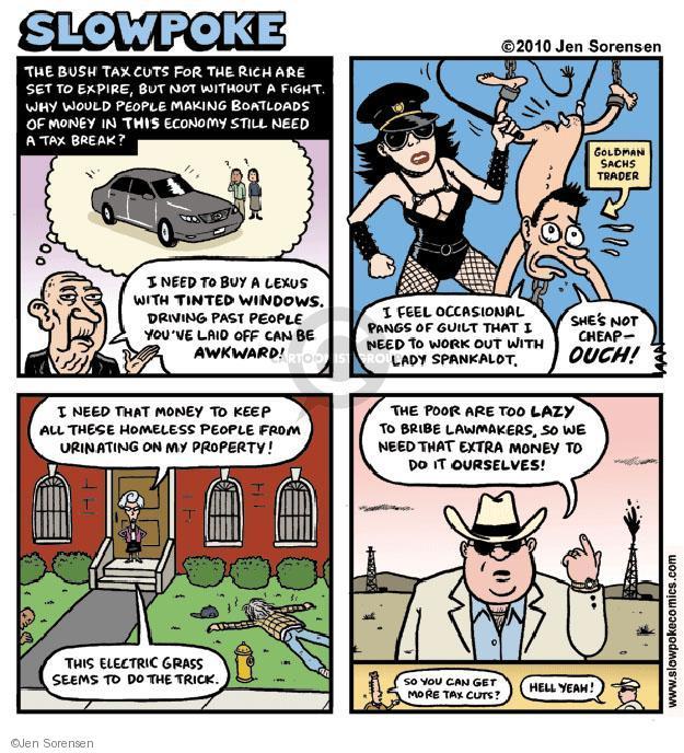 Cartoonist Jen Sorensen  Jen Sorensen's Editorial Cartoons 2010-08-08 tax cut