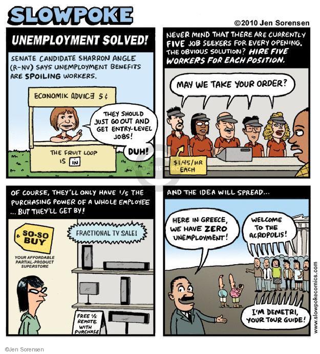 Cartoonist Jen Sorensen  Jen Sorensen's Editorial Cartoons 2010-07-11 unemployment
