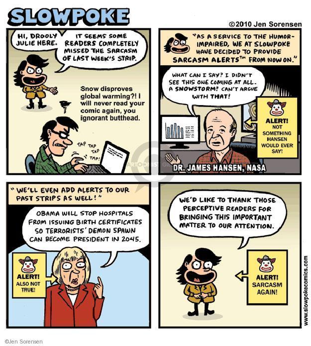 Jen Sorensen  Jen Sorensen's Editorial Cartoons 2010-03-15 stupid