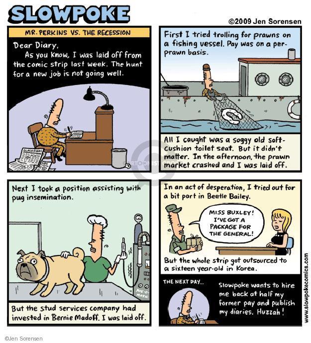 Cartoonist Jen Sorensen  Jen Sorensen's Editorial Cartoons 2009-03-02 unemployment