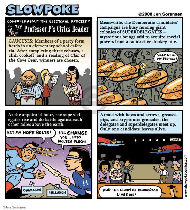 Cartoonist Jen Sorensen  Jen Sorensen's Editorial Cartoons 2008-04-14 electoral