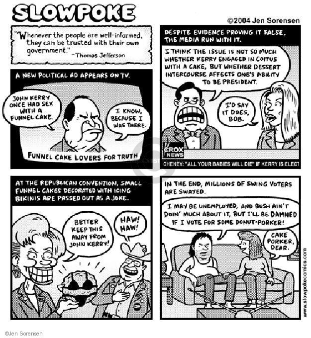 Cartoonist Jen Sorensen  Jen Sorensen's Editorial Cartoons 2004-01-01 swing voter