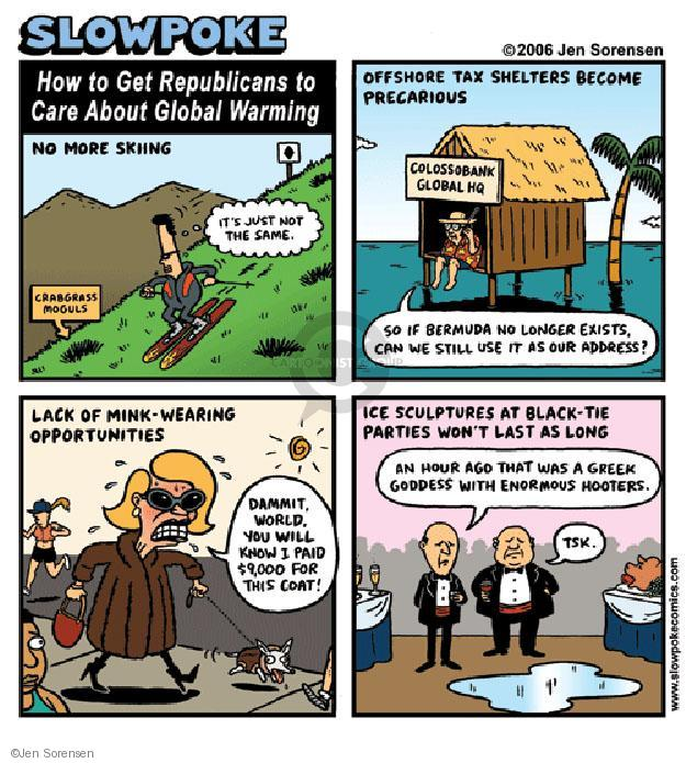 Jen Sorensen  Jen Sorensen's Editorial Cartoons 2006-01-01 environment