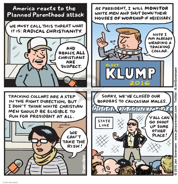 Cartoonist Jen Sorensen  Jen Sorensen's Editorial Cartoons 2015-11-30 religious freedom