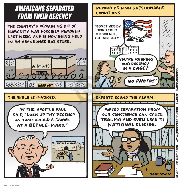 Jen Sorensen  Jen Sorensen's Editorial Cartoons 2018-06-18 family separation