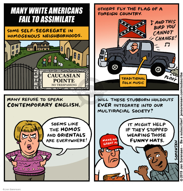 Jen Sorensen  Jen Sorensen's Editorial Cartoons 2019-02-11 assimilation