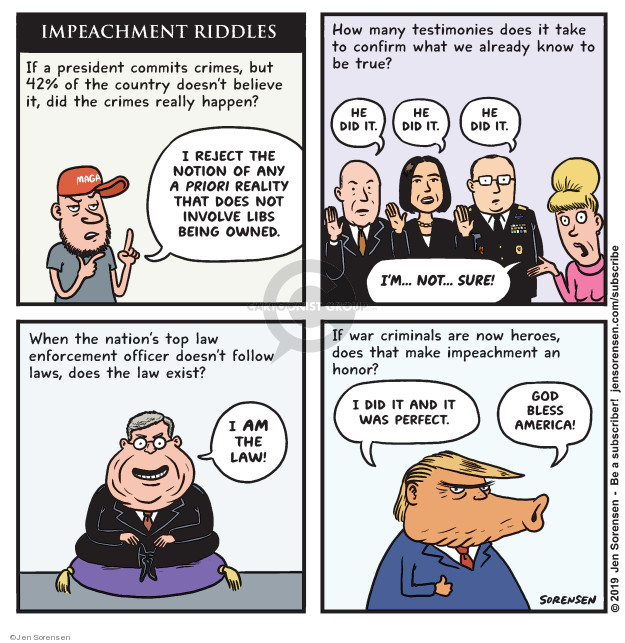 Cartoonist Jen Sorensen  Jen Sorensen's Editorial Cartoons 2019-11-25 presidential impeachment