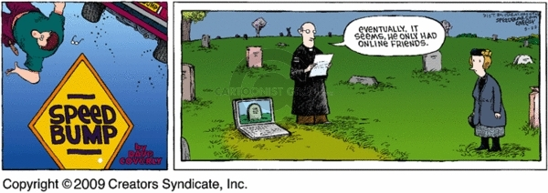 Comic Strip Dave Coverly  Speed Bump 2009-03-22 online