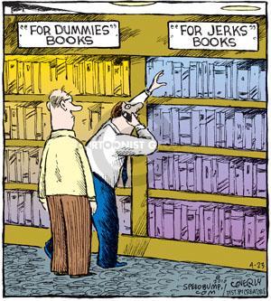 """""""For Dummies"""" books. """"For Jerks"""" books."""
