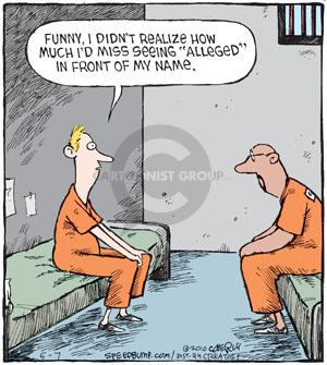Cartoonist Dave Coverly  Speed Bump 2010-05-07 prison sentence