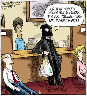 Comic Strip Dave Coverly  Speed Bump 2011-07-30 bank robber