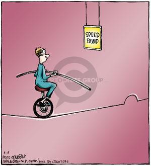 Speed Bump Ahead.