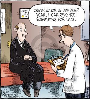 Obstruction of justice? Yeah, I can give you something for that.