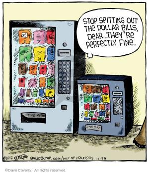Comic Strip Dave Coverly  Speed Bump 2012-12-28 vending machine