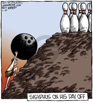Sisyphus on his day off.