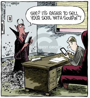 See? Its easier to sell your soul with Soul Pal tm!