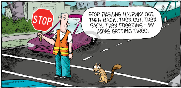 Comic Strip Dave Coverly  Speed Bump 2014-12-07 get