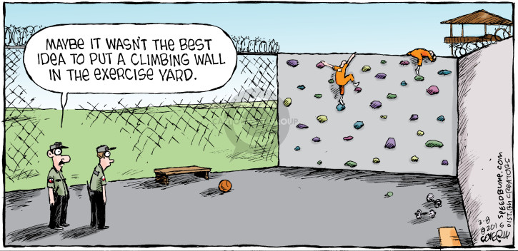 Maybe it wasnt the best idea to put a climbing wall in the exercise yard.