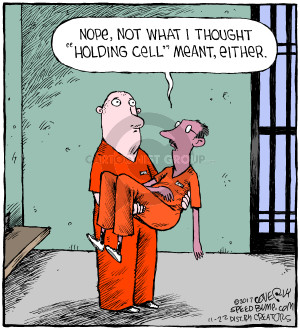 Cartoonist Dave Coverly  Speed Bump 2017-11-22 jail