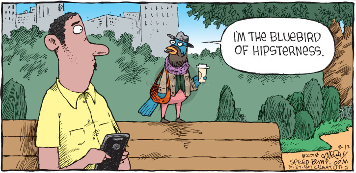 Comic Strip Dave Coverly  Speed Bump 2018-08-12 bluebird