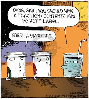 Dang, girl, you should have a Caution: Contents may be hot label. Great. A smoothie.