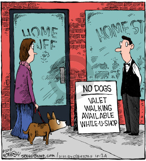 Home Stuff. No dogs. Valet walking available while-u-shop.