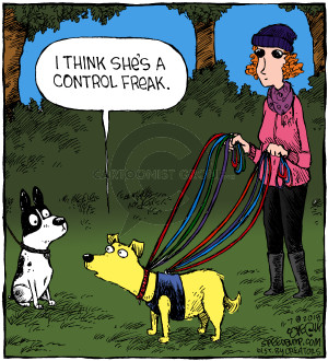 I think shes a control freak.