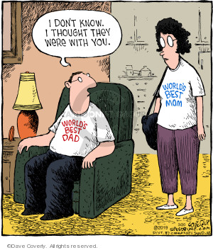 Comic Strip Dave Coverly  Speed Bump 2019-03-20 shirt