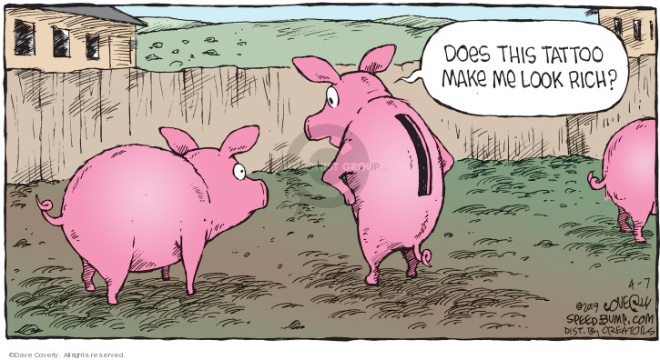 Comic Strip Dave Coverly  Speed Bump 2019-04-07 bank