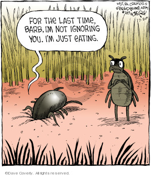 Comic Strip Dave Coverly  Speed Bump 2019-07-20 eat