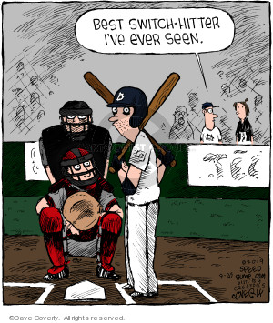 Comic Strip Dave Coverly  Speed Bump 2019-09-20 baseball bat