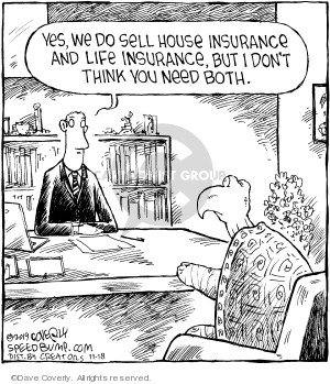 Comic Strip Dave Coverly  Speed Bump 2019-11-18 insurance
