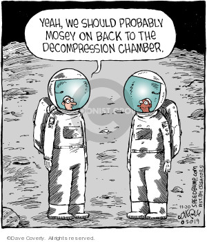 Comic Strip Dave Coverly  Speed Bump 2019-11-20 astronaut