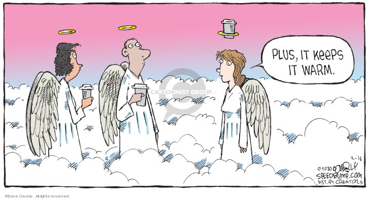 Comic Strip Dave Coverly  Speed Bump 2020-02-16 heaven