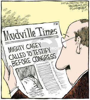 Mudville Times.  Mighty Casey Called to Testify Before Congress.