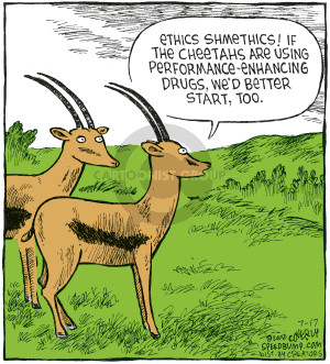 Ethics shmethics!  If the cheetahs are using performance-enhancing drugs, wed better start, too.