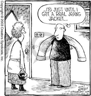 …Its just until I get a real jeans jacket…