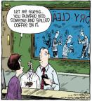 Comic Strip Dave Coverly  Speed Bump 2013-03-09 dry cleaner